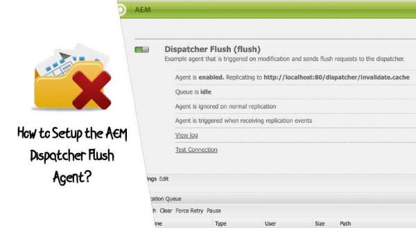 How to Setup the AEM Dispatcher Flush Agent?