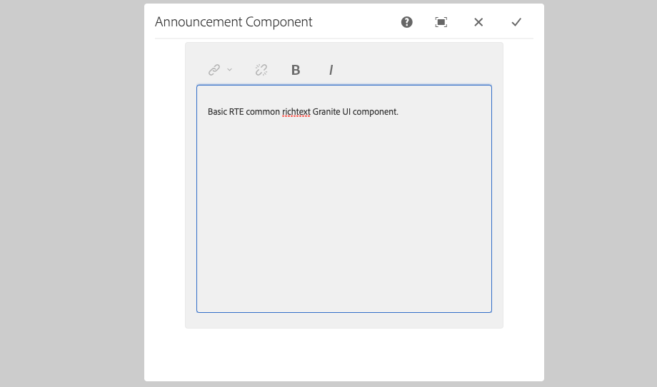 Announcement Component's Touch UI dialogue with a user interface of the common richtext configuration